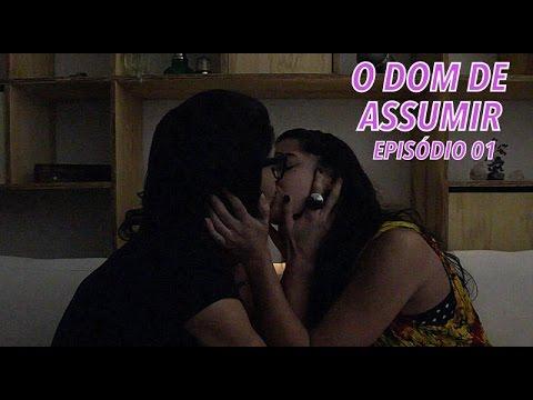 O Dom de Assumir - Série LGBT - Episódio 01