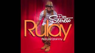 Secreto El Biberon Ft Dj Sammy - Rulay (Audio Oficial)