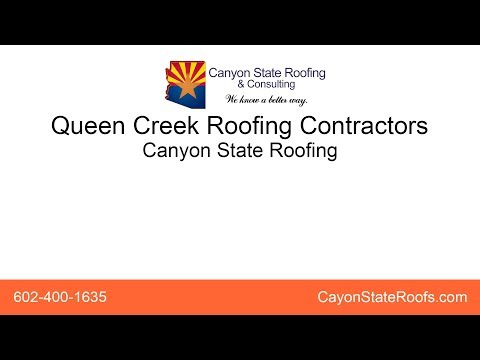 Queen Creek Roofing Contractors | Canyon State Roofing