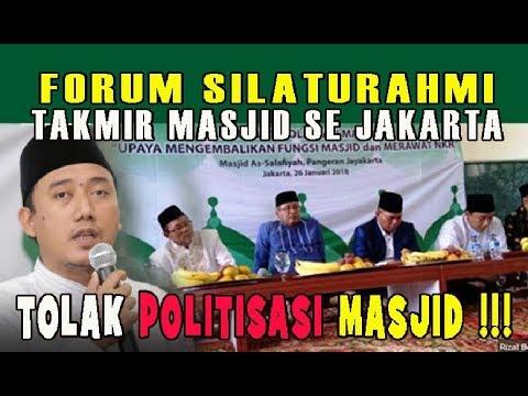AKHIRNYA Forum Silaturahmi Takmir Masjid Se Jakarta Tolak Politisasi Masjid