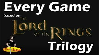 Every Game Based on the Lord of the Rings Trilogy | Second Breakfast
