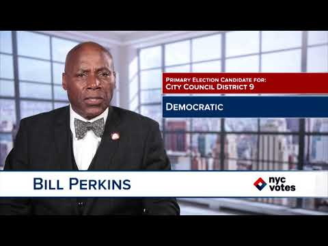 Bill Perkins: Candidate for Council District 9
