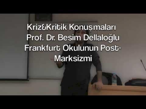 Kriz&Kritik Konuşmaları 1 : Prof. Dr. Besim F. Dellaloğlu - Frankfurt Okulu'nun Post-Marksizmi