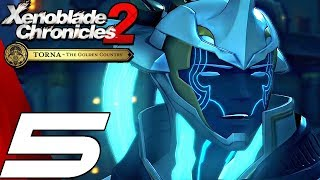 Xenoblade Chronicles 2 Torna The Golden Country - Gameplay Walkthrough Part 5 - Malos Boss