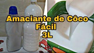 AMACIANTE DE COCO CASEIRO fácil feito a frio – DICAS SIMPLES