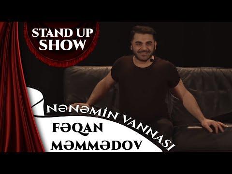 Feqan Memmedov - Nenemin Vannasi (Stand Up Show)