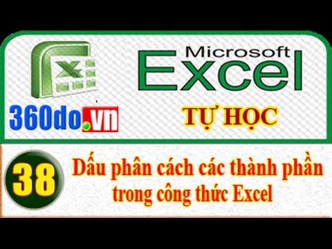 [Tự học Excel với 360do.vn] - Bài 38: Thiết lập dấu phân cách danh sách trong một công thức Excel