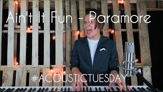 Ain't It Fun - Paramore (Acoustic Cover By Ian Grey)