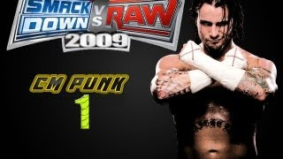 WWE Smackdown vs Raw 2009 CM PUNK PART 1 ROAD TO WRESTLEMANIA