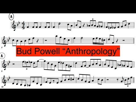 Bud Powell ''Anthropology'' Solo Transcription