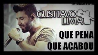 Gusttavo Lima - Que pena que acabou - Áudio Oficial