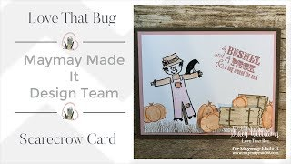 Hi everyone, today we are creating a super cute scarecrow card. Blo...