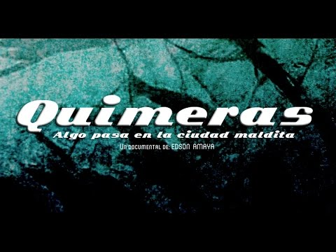 QUIMERAS - Documental Arte en El Salvador