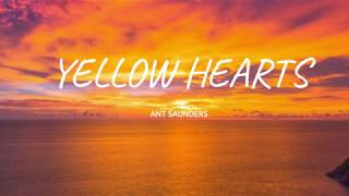 Cover images Yellow Hearts Ant Saunders, Audrey Mika (1-hour loop) #YellowHearts#Ant #AudreyMika