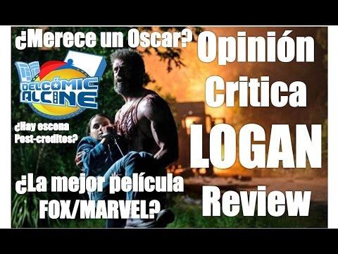 Opinión LOGAN: ¿Merece un Oscar? ¿escena post-creditos? Critica Review Análisis Wolverine 3