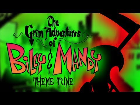 The Grim Adventures Of Billy And Mandy Theme Song Doovi