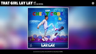 Download Mp3 That Girl Lay Lay - Lit  Audio   Feat. Lil Duval