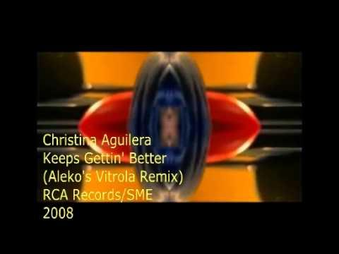 Christina Aguilera Keeps Gettin' Better (Aleko's Vitrola Remix)