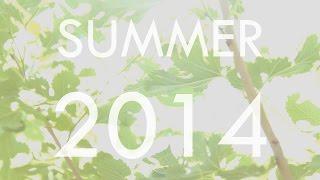 VLOG: Summer 2014 Highlights Thumbnail
