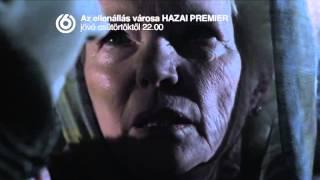 Az ellenállás városa - HAZAI PREMIER - jövő csütörtöktől