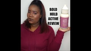 BOLD HOLD ACTIVE REVIEW