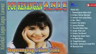 Download Lagu Anie Carera 14 Lagu Full Album Lawas Pop Nostalgia  Kenangan mp3