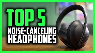 Best Noise Cancelling Headphones in 2020 [Top 5 Picks For Any Budget]