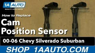 How To Install Replace Cam Position Sensor 5.3L 2000-06 Chevy Silverado Suburban
