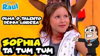 """SOPHIA - """"Ta Tum Tum""""   FUNKEIRINHOS   RAUL GIL"""