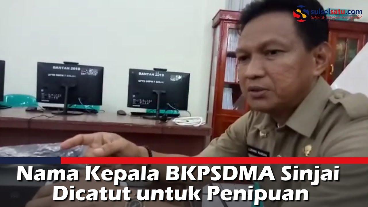 Video Nama Kepala Bkpsdma Sinjai Dicatut Untuk Penipuan Sulselsatu