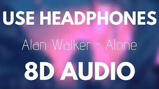 Alan Walker - Alone (8D AUDIO)