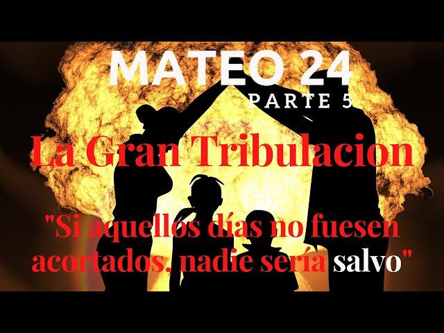 Mateo capítulo 24 - pt 5 - Abominación desoladora - La gran tribulación de Jacob