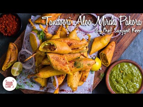Tandoori Aloo Mirchi Pakora Recipe | तंदूरी आलू मिर्ची पकोड़ा | Chef Sanjyot Keer