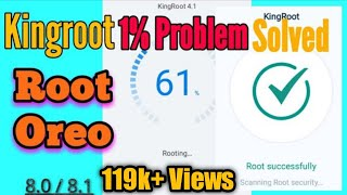 kingRoot 1 Problem On Oreo 8.0/8.1 Solved  Root Oreo With KingoRoot