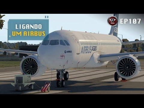 Como Ligar um Airbus A320 – Acionamento de Aeronave