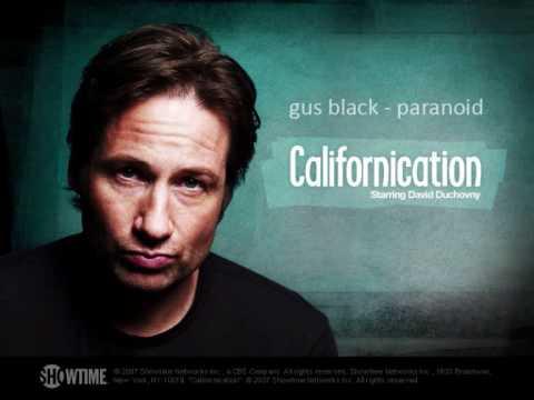 Gus Black  Paranoid Californication