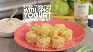 Baked Tater Tots With Spicy Yogurt Dipping Sauce