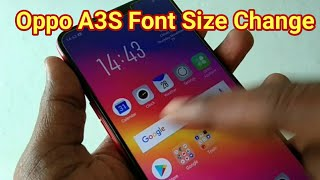 Oppo A3S Message Font Size