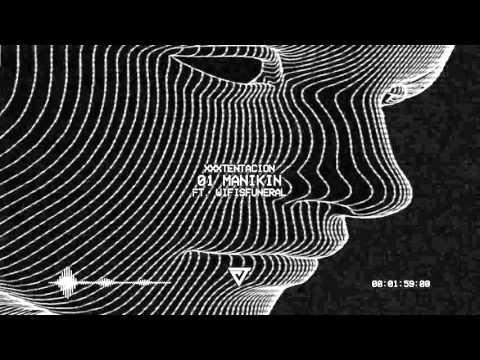 XXXTENTACION - 01 MANIKIN (ft. Wifisfuneral) (Prod. Grimmdoza)