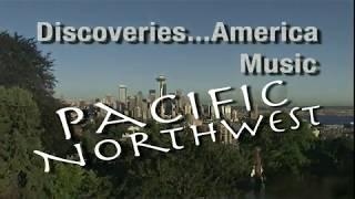 Discoveries... America Music: Pacific Northwest - Trailer