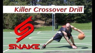 Killer Crossover Drill Tutorial - How to do NBA Ankle Breaker Dribbling Moves | Snake
