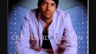 Craig David - Fill Me In (Sunship Remix)