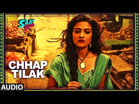 Chhap Tilak Full Audio Song | SAAT...