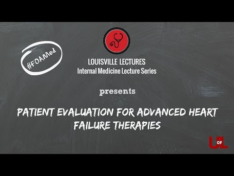 Patient Evaluation for Advanced Heart Failure Therapies