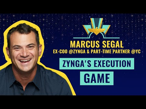Zynga's Execution Game ⚡️ by Marcus Segal, ex-COO @Zynga & part-time Partner @YC