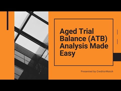Aged Trial Balance (ATB) Analysis Made Easy