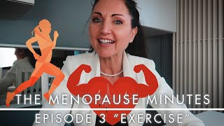 "The Menopause Minutes - Episode 3 ""Exercise"""