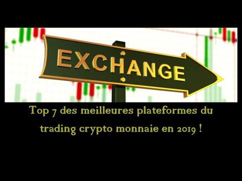 Top 7 des meilleures plateformes du trading crypto monnaie en 2019 !
