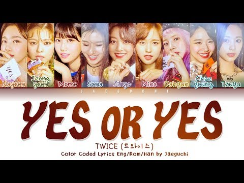 TWICE (트와이스) - 'YES OR YES' Lyrics [Color Coded_Han_Rom_Eng]