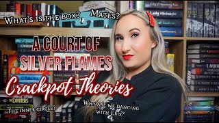 A Court of Silver Flames Crackpot Theories